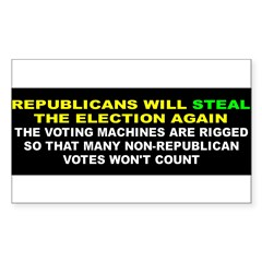 STEAL ELECTION... Sticker (Rectangle)