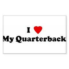 I Love My Quarterback! Sticker (Rectangle)