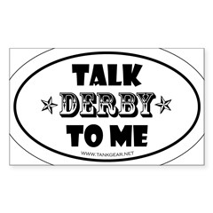Talk Derby To Me 2 Oval Sticker (Rectangle)
