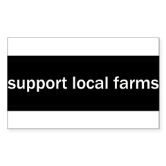 Support Local Farms Sticker (Rectangle)