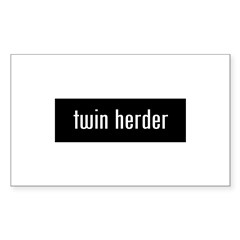 &amp;quot;twin herder&amp;quot; Sticker (Rectangle)