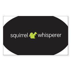 Squirrel Whisperer Sticker (Rectangle)