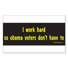 I Work Hard Sticker (Rectangle)