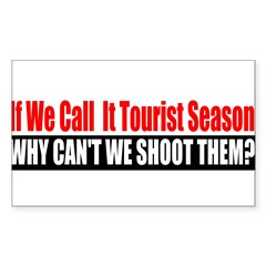 Tourist Season Sticker (Rectangle)