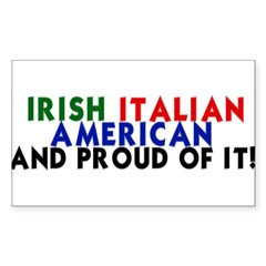 Irish-Italian-American...and Sticker (Rectangle)