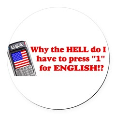 "Press ""1"" for English? Round Car Magnet"