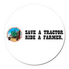 Save a Tractor, Ride a Farmer Round Car Magnet