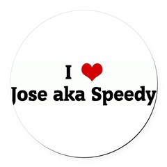 I Love Jose aka Speedy Round Car Magnet