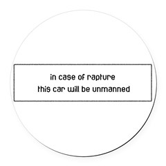 In Case of Rapture Round Car Magnet