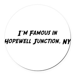 Famous in Hopewell Round Car Magnet