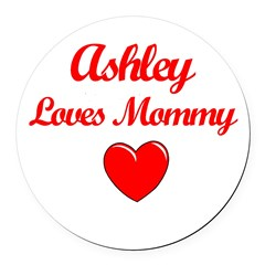 Ashley Loves Mommy Round Car Magnet