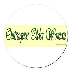 Outragous Older Woman Round Car Magnet