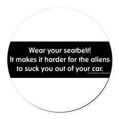 Wear Your Seatbelt Aliens Round Car Magnet