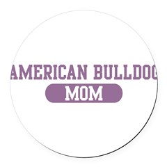 American Bulldog Mom Round Car Magnet