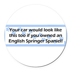 Your Car English Springer Spaniel Round Car Magnet