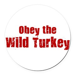 Obey the Wild Turkey Round Car Magnet