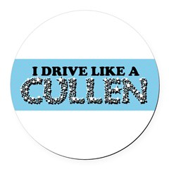 drive like a cullen remix Round Car Magnet