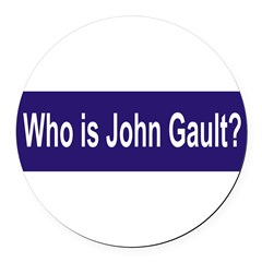 Who is John Gault? Round Car Magnet