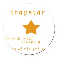 Trapstar: stray and feral tra Round Car Magnet