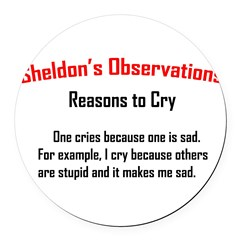 Sheldon's Reasons to Cry Round Car Magnet