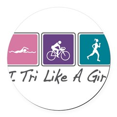 Tri Like A Girl Triathlete Round Car Magnet