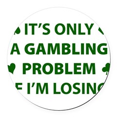Gambling Problem Round Car Magnet