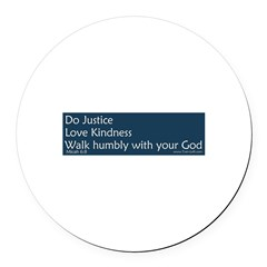 Bumper Sticker - Micah 6:8 Round Car Magnet