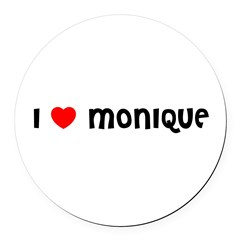I LOVE MONIQUE Round Car Magnet