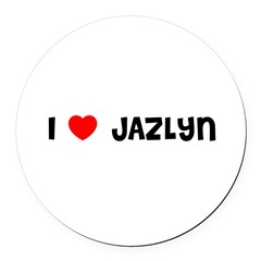 I LOVE JAZLYN Round Car Magnet