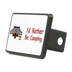 I'd Rather Be Camping Rectangular Hitch Cover