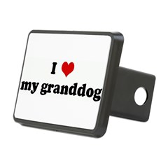 I Love my granddog Rectangular Hitch Cover