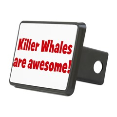 Killer Whales are awesome Rectangular Hitch Cover