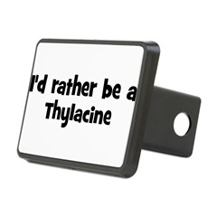 Rather be a Thylacine Rectangular Hitch Cover