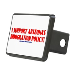 I SUPPORT ARIZONA'S IMMIGRATION POLICY! Rectangular Hitch Cover