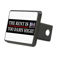 Rent is too Damn High Rectangular Hitch Cover