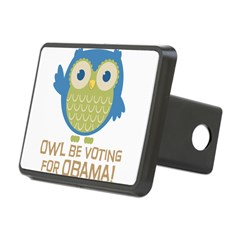 Owl Be Voting for Obama Rectangular Hitch Cover