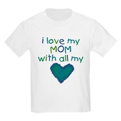 With All My Hear Kids Light T-Shirt