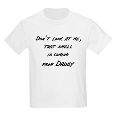 Don't look at me that smell i Kids Light T-Shirt