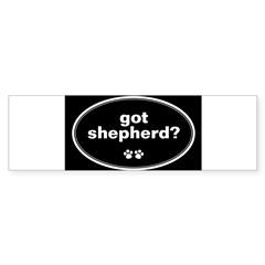 Got Shepherd? Oval Sticker (Bumper)