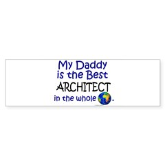 Best Architect In The World (Daddy) Sticker (Bumper)