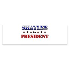 SHAYLEE for president Rectangle Sticker (Bumper)