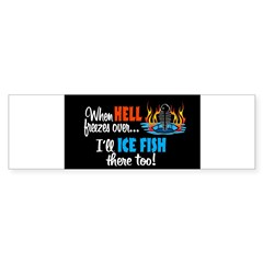 When Hell Freezes Ice Fish Oval Sticker (Bumper)