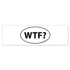 WTF? Auto Sticker -White (Oval) Sticker (Bumper)