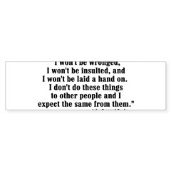 I WON'T BE WRONGED... Rectangle Sticker (Bumper)