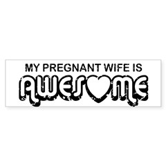 My Pregnant Wife is Awesome Rectangle Sticker (Bumper)