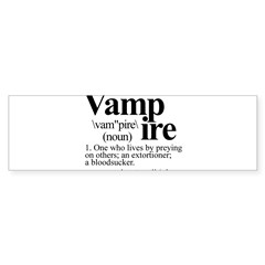 Definition of a Vampire Sticker (Bumper)