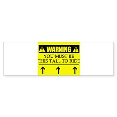 WARNING: This Tall Sticker (Bumper)