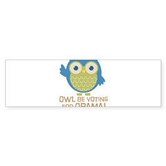 Owl Be Voting for Obama Sticker (Bumper)