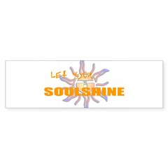 Let Your Soulshine Oval Sticker (Bumper)