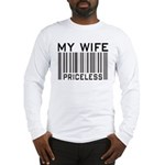 My Wife Priceless Barcode Long Sleeve T-Shirt